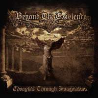 Beyond The Existence - Thoughts Through Imagination
