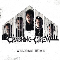 Crashing Crew - Welcome Home