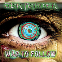 War Hammer (USA) - War to Follow