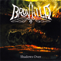 Brunhild - Shadows Over