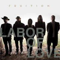 Fruition - Labor of Love