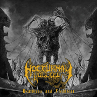 Nocturnal Hollow - Deathless And Fleshless