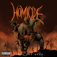 Homicide (CAN) - Left for Dead