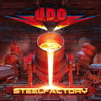 U.D.O. - Steelfactory (European Edition)
