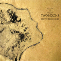 Two Moons - Cognitive Dissonance (Limited Edition)
