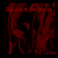 Shadow Of Desolation - The Inferno