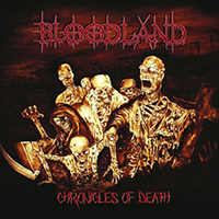 Bloodland - Chronicles Of Death