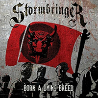 Stormbringer - Born a Dying Breed