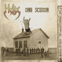 Helix (CAN) - Old School