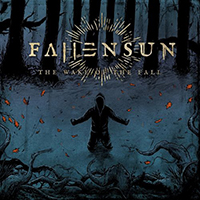 Fallensun - The Wake Of The Fall