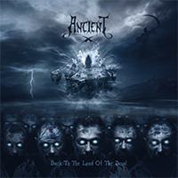 Ancient - Back To The Land Of The Dead (Deluxe Edition)