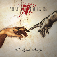 Shades Of Mourning - In Your Image