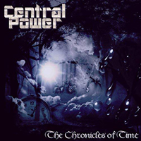 Central Power - The Chronicles Of Time