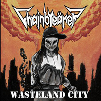Chainbreaker (AUT) - Wasteland City