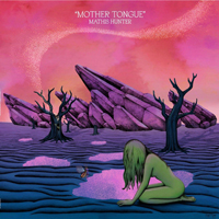 Mathis Hunter - Mother Tongue