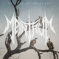 Mantrum - The Age Of Vultures