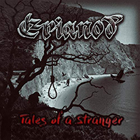 Erianod - Tales Of a Stranger