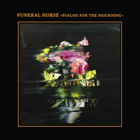 Funeral Horse - Psalms Of The Mourning