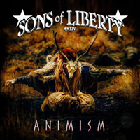 Sons Of Liberty (GBR) - Animism