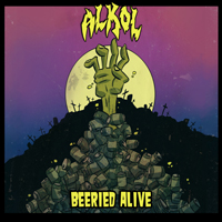 Alkol - Beeried Alive