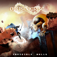 Opus Arise - Invisible Walls
