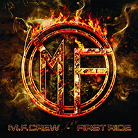 M.F.Crew - First Ride