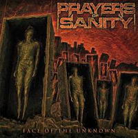 Prayers Of Sanity (POS) - Face Of The Unknown