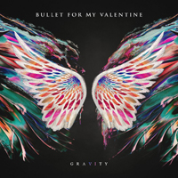 Bullet For My Valentine - Gravity (Limited Deluxe Edition)