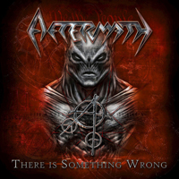 Aftermath (USA) - There Is Something Wrong