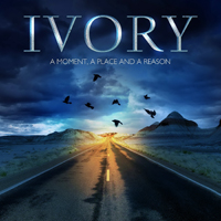 Ivory (Ita) - A Moment, A Place And A Reason