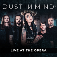 Dust In Mind - Live at the Opera