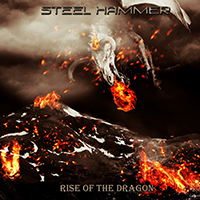 Steel Hammer (RUS) - Rise Of The Dragon