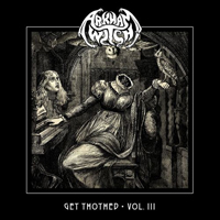 Arkham Witch - Get Thothed, Vol. III